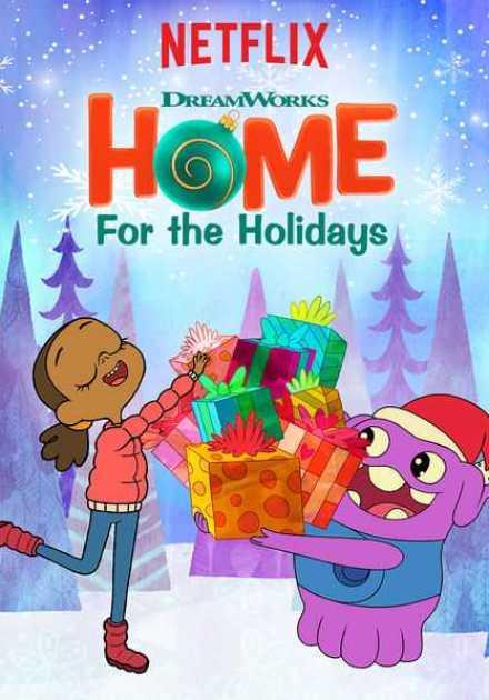 فيلم DreamWorks Home For the Holidays 2017 مترجم