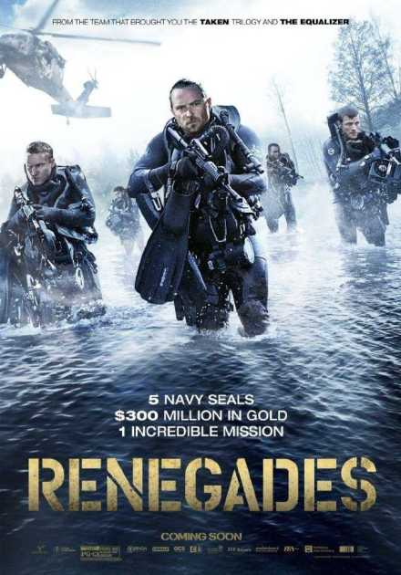 فيلم Renegades 2017 مترجم