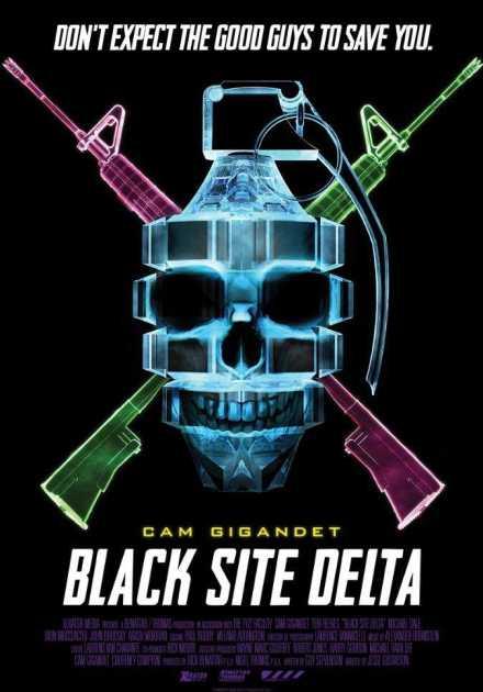 فيلم Black Site Delta 2017 مترجم