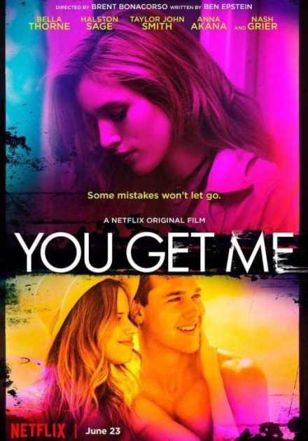 فيلم You Get Me 2017 مترجم
