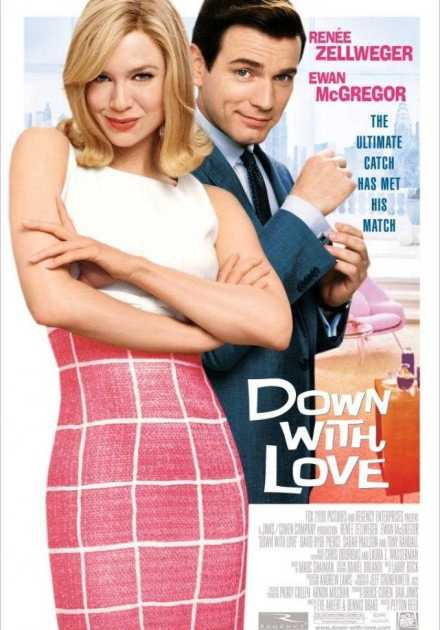 فيلم Down with Love 2003 مترجم