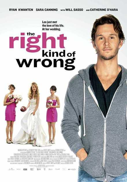 فيلم The Right Kind of Wrong 2013 مترجم