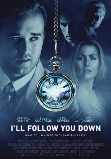 فيلم I'll Follow You Down 2013 مترجم