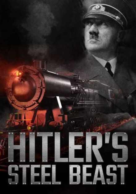 فيلم Hitler's Steel Beast 2016 مترجم