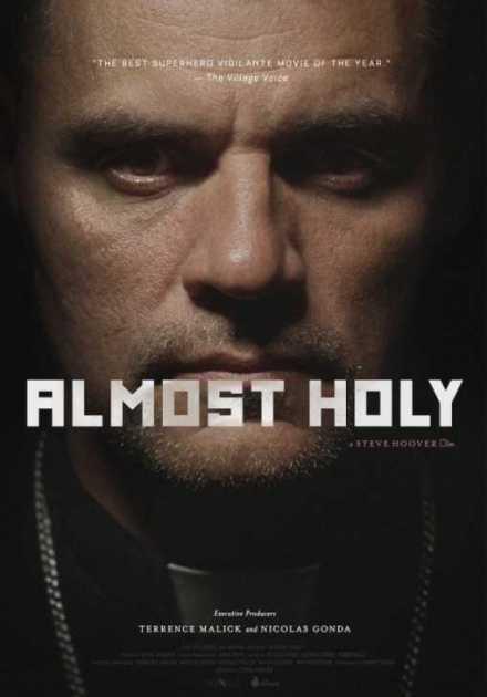 فيلم Almost Holy 2015 مترجم