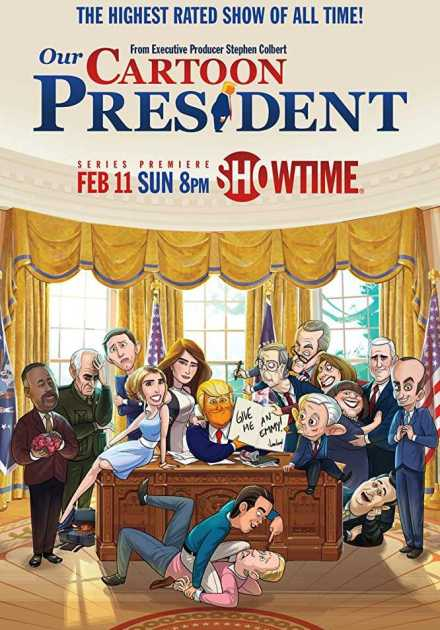 مسلسل Our Cartoon President