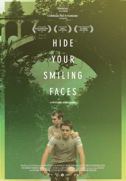 فيلم Hide Your Smiling Faces 2013 مترجم