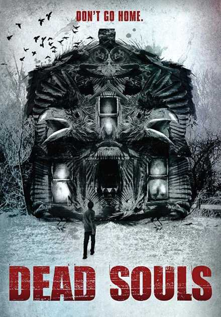 فيلم Dead Souls 2012 مترجم
