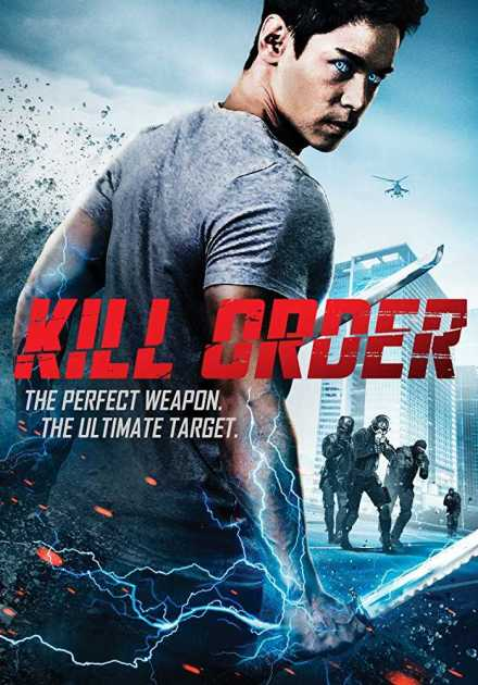 فيلم Kill Order 2017 مترجم