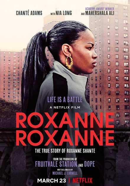 فيلم Roxanne Roxanne 2017 مترجم