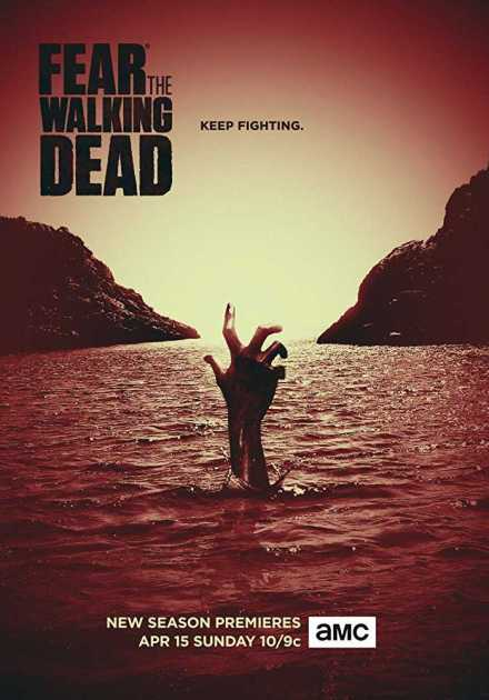 مسلسل Fear the Walking Dead الموسم الرابع