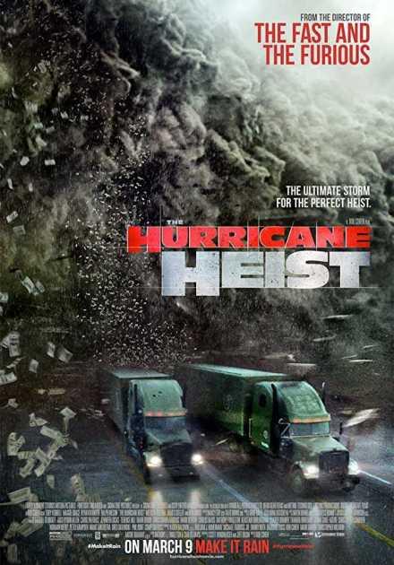 فيلم The Hurricane Heist 2018 مترجم