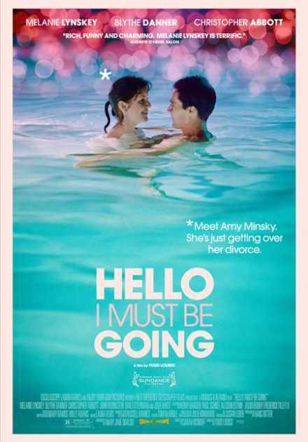 فيلم Hello I Must Be Going 2012 مترجم