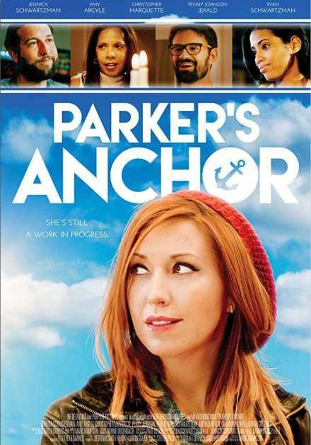 فيلم Parker's Anchor 2017 مترجم