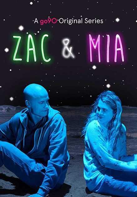مسلسل Zac and Mia