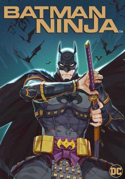 فيلم Batman Ninja 2018 مترجم