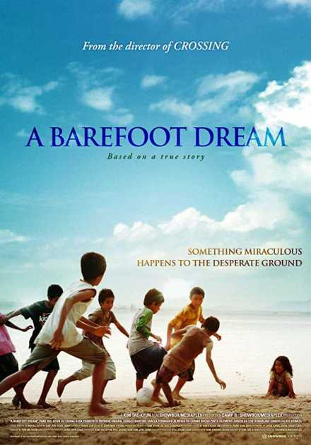 فيلم A Barefoot Dream 2010 مترجم