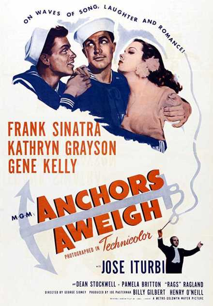 فيلم Anchors Aweigh 1945 مترجم