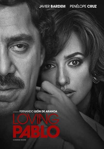 فيلم Loving Pablo 2017 مترجم