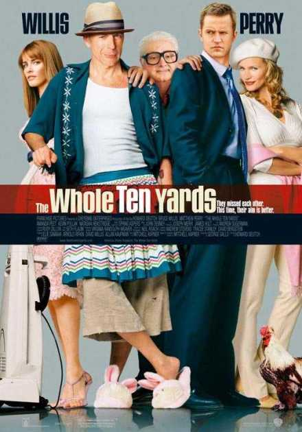 فيلم The Whole Ten Yards 2004 مترجم