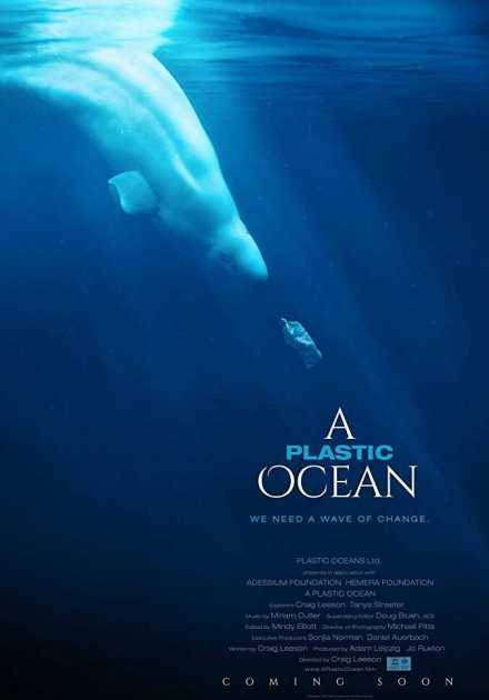 فيلم A Plastic Ocean 2016 مترجم