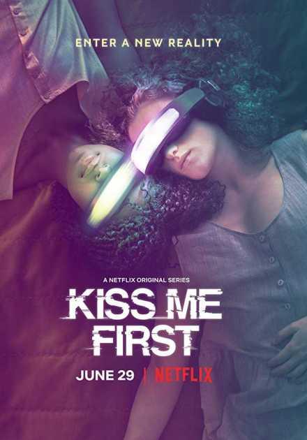 مسلسل Kiss Me First الموسم الأول