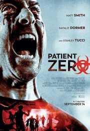 فيلم Patient Zero 2018 مترجم