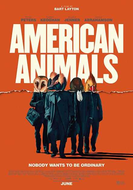 فيلم American Animals 2018 مترجم