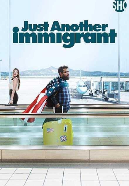 مسلسل Just Another Immigrant