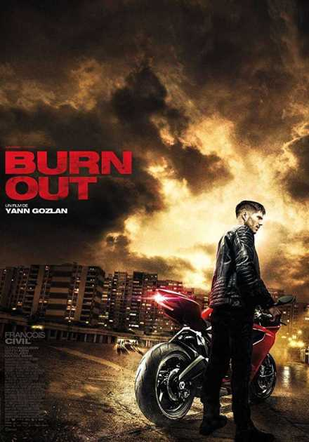 فيلم Burn Out 2017 مترجم