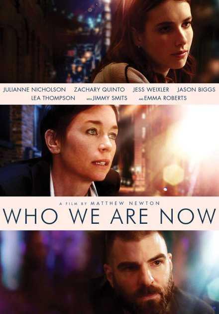 فيلم Who We Are Now 2017 مترجم
