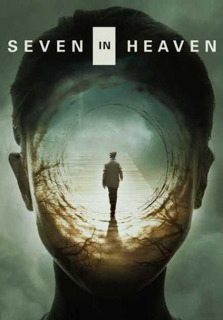 فيلم Seven in Heaven 2018 مترجم