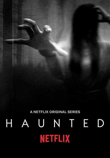 مسلسل Haunted