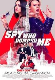 فيلم The Spy Who Dumped Me 2018 مترجم