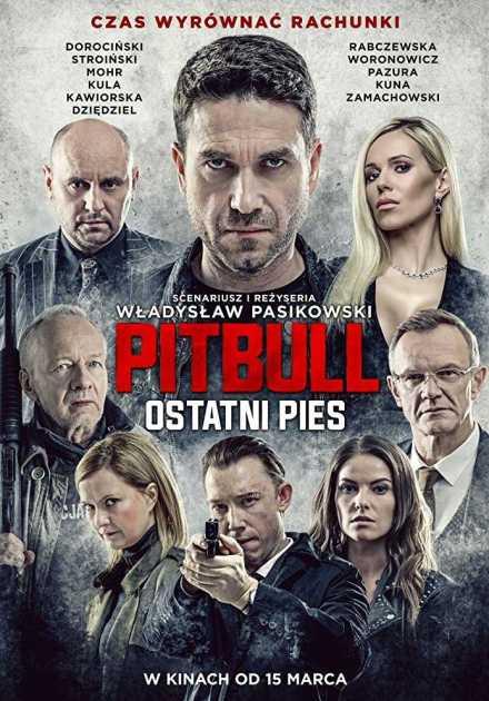 فيلم Pitbull Last Dog 2018 مترجم
