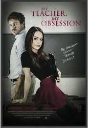 فيلم My Teacher, My Obsession 2018 مترجم