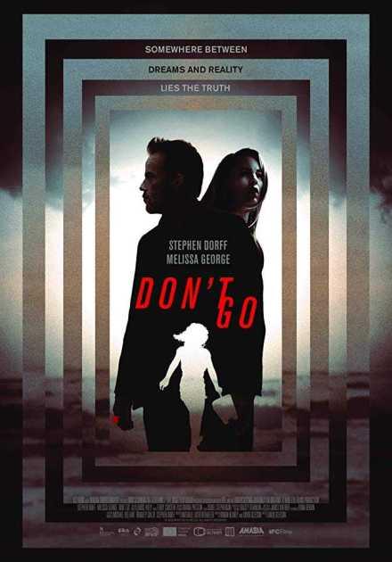 فيلم Don't Go 2018 مترجم