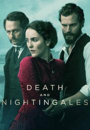 مسلسل Death and Nightingales الموسم الاول