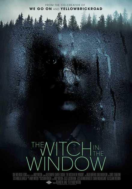 فيلم The Witch In The Window 2018 مترجم