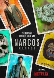 مسلسل Narcos: Mexico الموسم الأول – الحلقه 10 والأخيره