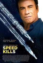 فيلم Speed Kills 2018 مترجم