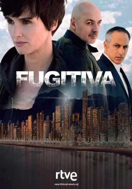 مسلسل Fugitiva الموسم الأول