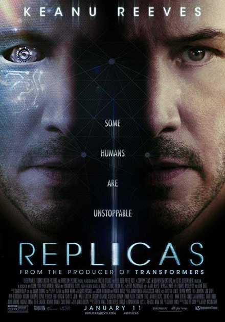 فيلم Replicas 2018 مترجم