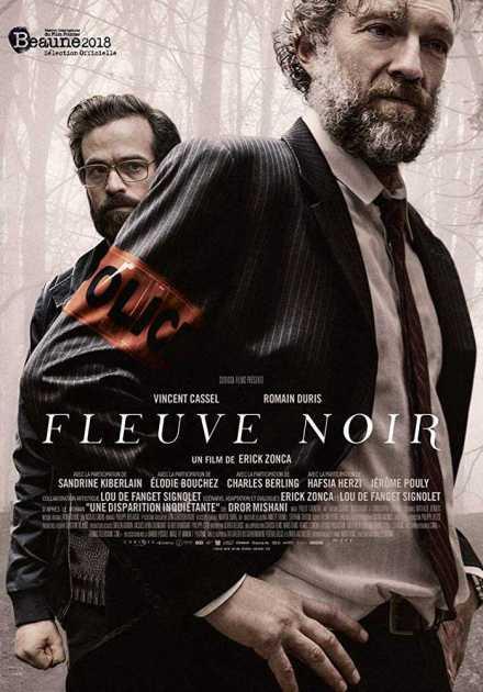 فيلم Fleuve noir 2018 مترجم