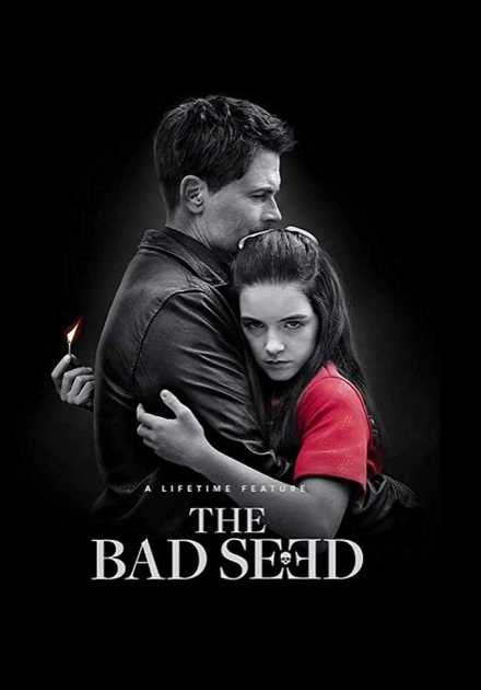 فيلم The Bad Seed 2018 مترجم
