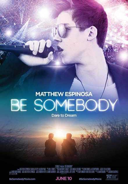 فيلم Be Somebody 2016 مترجم