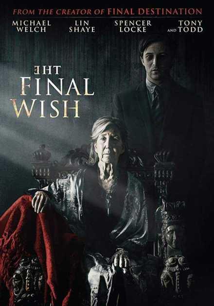فيلم The Final Wish 2018 مترجم