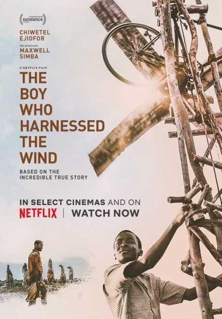 فيلم The Boy Who Harnessed the Wind 2019 مترجم