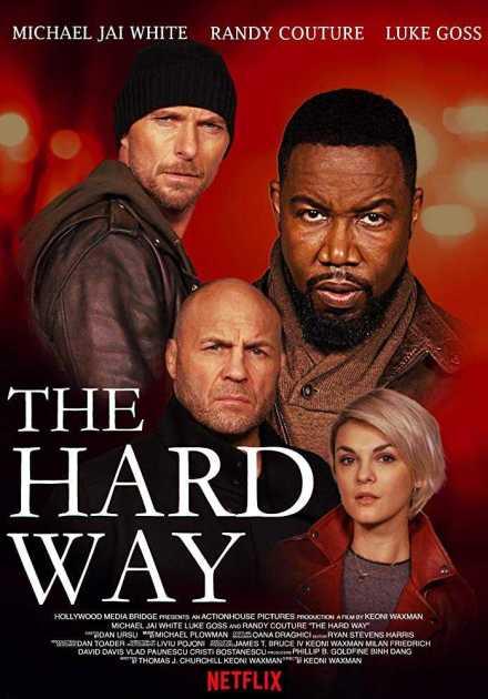 فيلم The Hard Way 2019 مترجم