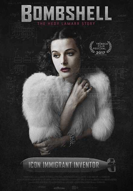 فيلم Bombshell The Hedy Lamarr Story 2017 مترجم